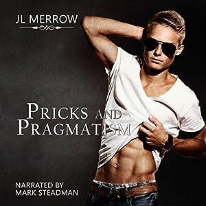 Pricks and Pragmatism Hörbuch