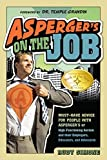 img - for Asperger's on the Job: Must-Have Advice for People with Asperger's or High Functioning Autism and their Employers, Educators, and Advocates by Rudy Simone (2010-05-28) book / textbook / text book