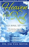 download ebook heaven is for real: i died april 10th 1980: the amazing story of a doctor's account of heaven pdf epub
