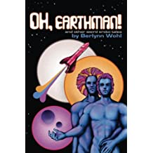 Oh, Earthman!: and other weird tales