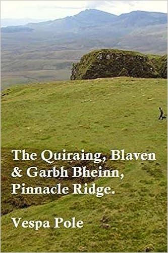 Book The Quiraing, Blaven and Garbh Bheinn, Pinnacle Ridge.: The Trotternish, Isle of Skye and Ardgour.