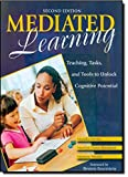 Mediated Learning: Teaching, Tasks, and Tools to Unlock Cognitive Potential