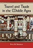 img - for Travel and Trade in the Middle Ages book / textbook / text book
