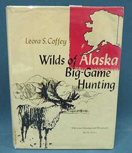 (Wilds of Alaska big-game hunting)