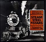 Steam, Steel and Stars: Americas Last Steam Railroad New Edition by Link, O.Winston published by Harry N. Abrams, Inc. (1998)