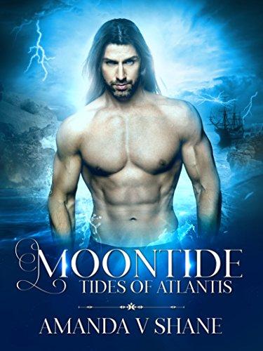 Amazon.com  Moontide (Tides of Atlantis Book 1) eBook  Amanda V ... e0148ccf21a