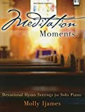 img - for Meditation Moments: Devotional Hymn Settings for Solo Piano book / textbook / text book