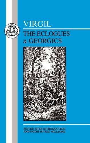 The Eclogues & Georgics (Latin Texts)