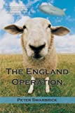 The England Operation, Peter Swarbrick, 1469775514