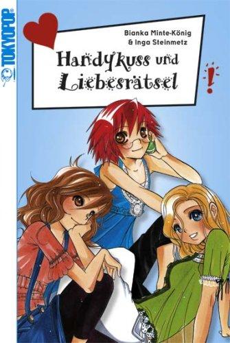 Freche Mädchen - Freche Manga!, Handykuss und Liebesrätsel