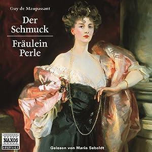 Der Schmuck - Fräulein Perle Hörbuch