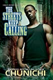 The Streets Keep Calling (Urban Books)