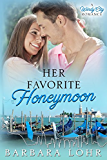 Her Favorite Honeymoon (Windy City Romance Book 2)