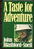 img - for A taste for adventure book / textbook / text book