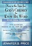Now Is the Time for God's Children to Know His Word, Jennifer Price, 1439202370