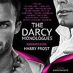 The Darcy Monologues | Lory Lilian,Caitlin Williams,Joana Starnes,Jan Hahn,Sara Angelini,Jenetta James,KaraLynne Mackrory,Susan Adriani,Karen M Cox