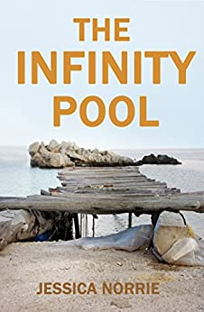 The Infinity Pool by [Norrie, Jessica]