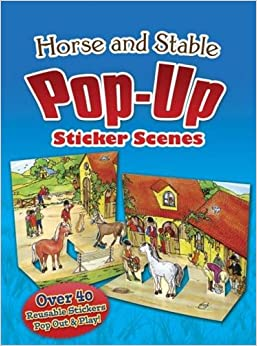 Book Horse and Stable Pop-Up Sticker Scenes (Dover Sticker Books)