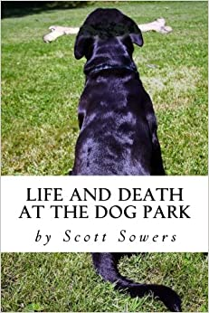 Book Life and Death at the Dog Park