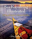 Search : Sea Kayaking Illustrated : A Visual Guide to Better Paddling