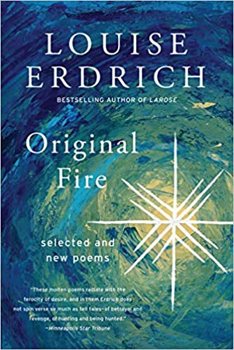 Selected and New Poems Original Fire