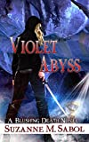 Violet Abyss (A Blushing Death Novel Book 7)