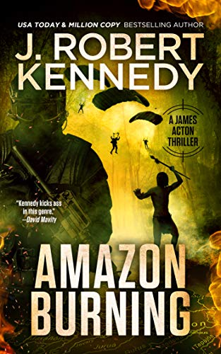 (Amazon Burning (A James Acton Thriller, #10) (James Acton Thrillers))