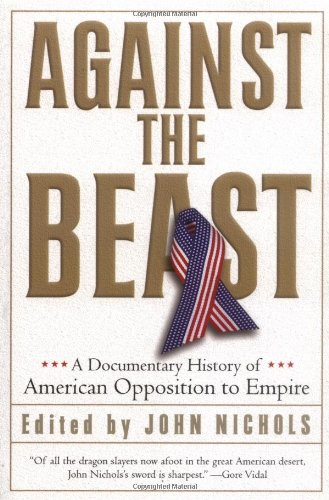 Against the Beast: A Documentary History of American