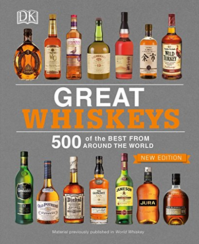 Great Whiskeys: 500 of the Best From Around the World (Malt Cask Single)