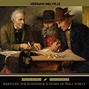 Bartleby, the Scrivener: A Story of Wall Street (Golden Deer Classics) | Herman Melville