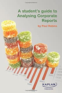A Students Guide To Analysing Corporate Reports