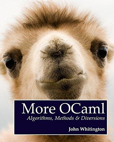 Download More OCaml: Algorithms, Methods & Diversions Pdf