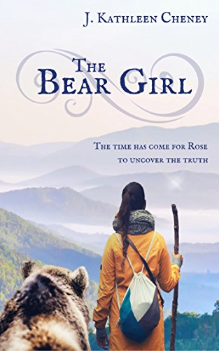 The Bear Girl by [Cheney, J. Kathleen]