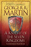 A Knight of the Seven Kingdoms: Being the Adventure of Ser Duncan the Tall, and His Squire, Egg
