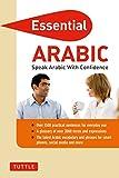 Essential Arabic: Speak Arabic with Confidence! (Arabic Phrasebook & Dictionary) (Essential Phrasebook & Disctionary Series)