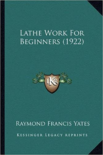 Book Lathe Work For Beginners (1922)