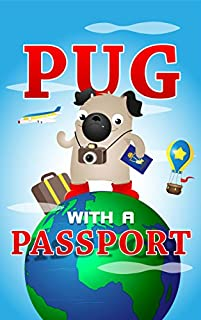 Pug With A Passport by Marie Story ebook deal
