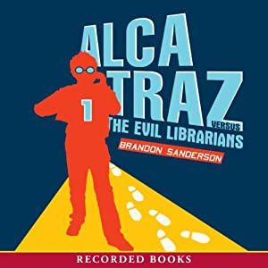 Alcatraz versus the Evil Librarians Audiobook