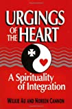 img - for Urgings of the Heart: A Spirituality of Integration book / textbook / text book