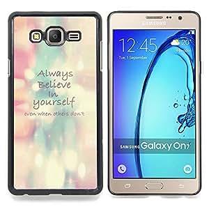 """For Samsung Galaxy On7 O7 Case , Siempre cree en sí mismo Azul Rosa"""" - Diseño Patrón Teléfono Caso Cubierta Case Bumper Duro Protección Case Cover Funda"""