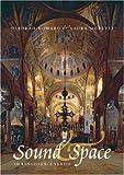 Sound and Space in Renaissance Venice: Architecture, Music, Acoustics