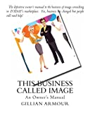 This Business Called Image, Gillian Armour, 1479183040
