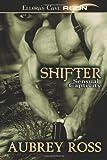 Shifter, Aubrey Ross, 1419960997
