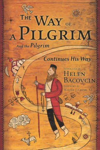 The Way of a Pilgrim: And the Pilgrim Continues His Way (Image Classics)
