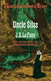 img - for Le Fanu, J(oseph) S(heridan): UNCLE SILAS: A TALE OF BARTRAM-HAUGH book / textbook / text book