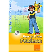 How To Draw Pokemon: Step-By-Step Drawing Lessons for Children
