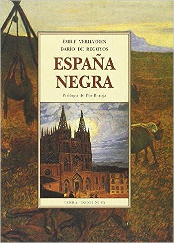 España negra: Amazon.es: Verhaeren, Emile: Libros