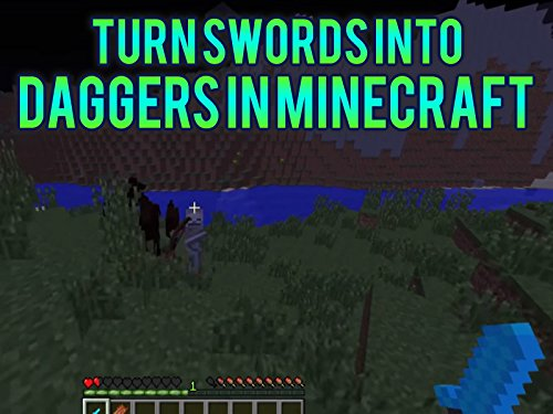 Turn Swords Into Daggers In Minecraft.]()