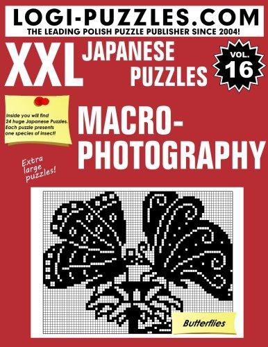 XXL Japanese Puzzles: Macrophotography (Volume 16)