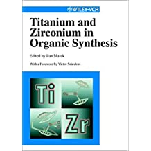 Ti & Zr in organic synthesis